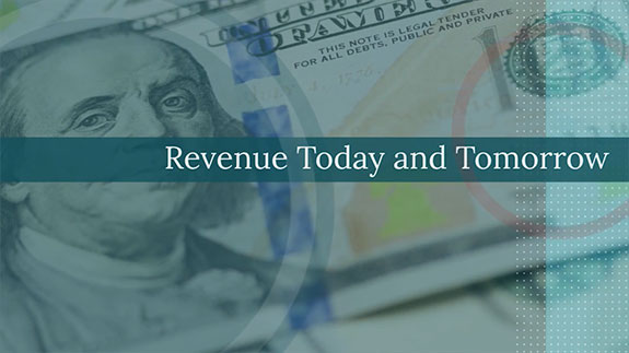 Revenue Today and Tomorrow